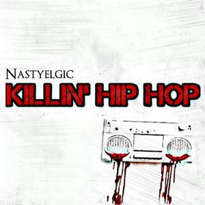 Killin' Hip Hop