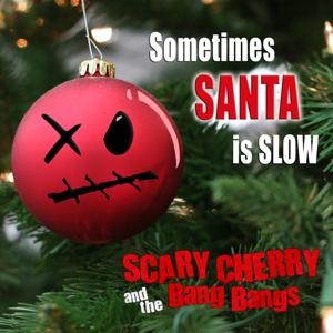 Sometimes Santa Is Slow