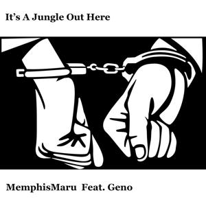 It's a Jungle out Here (feat. Geno)