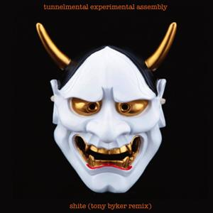 Shite (Tony Byker Remix)
