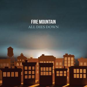 All Dies Down