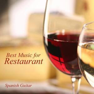 Best Music for Restaurants - Spanish Guitar Music