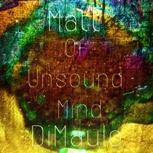 Of Unsound Mind (EP)