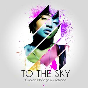 To the Sky (feat. Yetunde)
