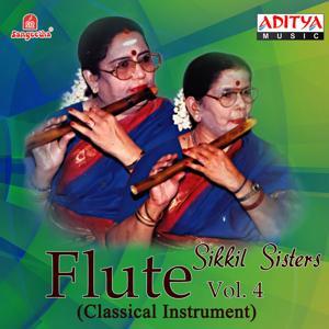 Flute Sikkil Sisters, Vol. 4