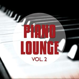 Piano Lounge, Vol. 2 (Relaxed Piano Chill Out Moments)