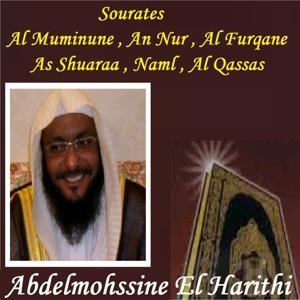 Sourates Al Muminune , An Nur , Al Furqane , As Shuaraa , Naml , Al Qassas (Quran)