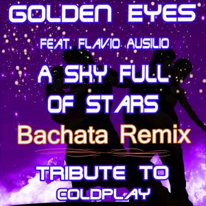 A Sky Full of Stars (Bachata Remix: Tribute to Coldplay)