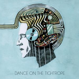 Dance On The Tightrope