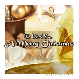 We Wish You a Merry Christmas (Christmas Songs)