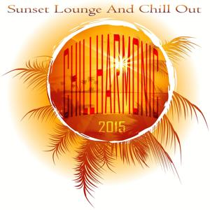 Chillharmonic 2015 (Sunset Lounge and Chill Out)