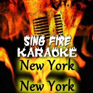 New York, New York (Karaoke Version) (Originally Performed By Frank Sinatra)
