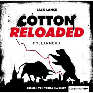 Cotton Reloaded, Folge 22: Dollarmord