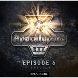 Apocalypsis, Staffel 3, Folge 6 [DEU]