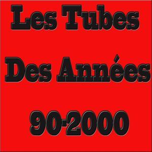 Les tubes des années 90-2000