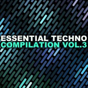 Essential Techno Compilation, Vol. 3