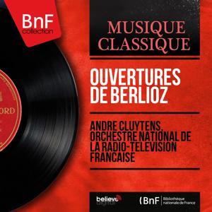 Ouvertures de Berlioz (Stereo Version)