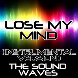 Lose My Mind (Instrumental Version)