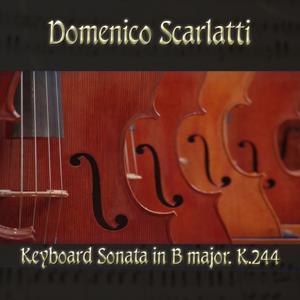 Domenico Scarlatti: Keyboard Sonata in B major, K.244