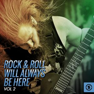 Rock & Roll Will Always Be Here, Vol. 2