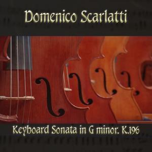 Domenico Scarlatti: Keyboard Sonata in G minor, K.196