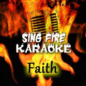 Faith (Karaoke Version) (Originally Performed By George Michael)