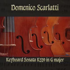 Domenico Scarlatti: Keyboard Sonata K539 in G major