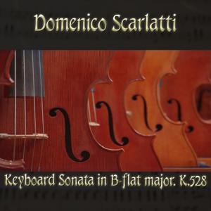 Domenico Scarlatti: Keyboard Sonata in B-flat major, K.528