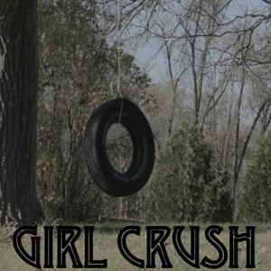 Girl Crush - Tribute to Little Big Town