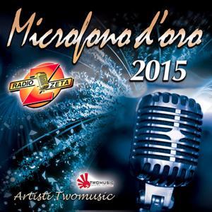 Microfono d'oro 2015 (Radio Zeta)