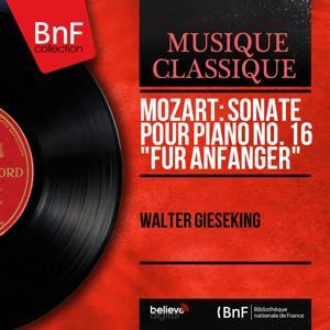 Mozart: Sonate pour piano No. 16