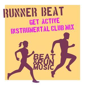 Get Active (Instrumental Club Mix)