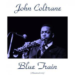 Blue Train (Remastered 2015)