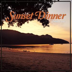 Sunset Dinner, Vol. 1 (Lounging Beats & Dinner Tunes)