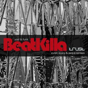 Beatkilla Trust (Reworks Version)