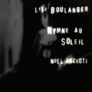 Lili Boulanger: Hymne au Soleil (Arr. for Guitar)