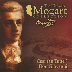 Mozart: Cosi fan tutte, K. 588 & Don Giovanni, K. 527