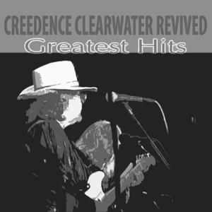 The Best of Creedence (Greatest HIts)