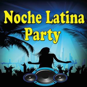 Noche Latina Party