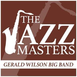 The Jazz Masters - Gerald Wilson Big Band