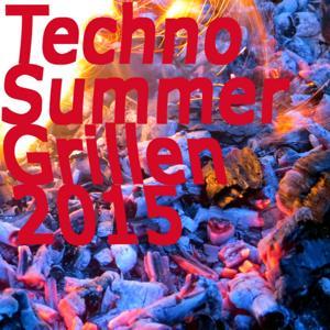 Techno Summer Grillen 2015