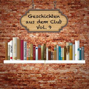 Geschichten aus dem Club, Vol. 9