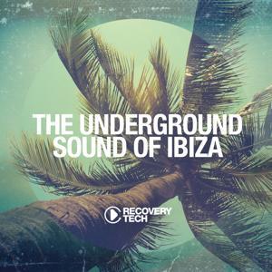 The Underground Sound of Ibiza 2015