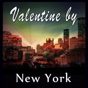 Valentine by.... New York (San Valentino)