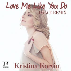 Love Me Like You Do (Dance Remix Version)
