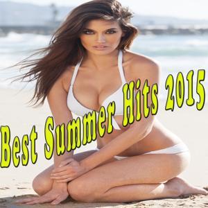Best Summer Hits 2015