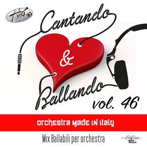 Cantando & Ballando Vol. 46 (Mix di ballabili per orchestra)