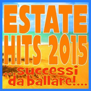 Estate Hits 2015 (...Successi da ballare...)