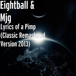 Lyrics of a Pimp (Classic Album Remastered Version 2013)