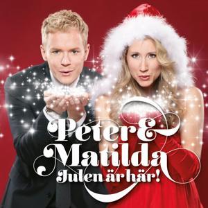 Peter & Matilda Julen är Här!